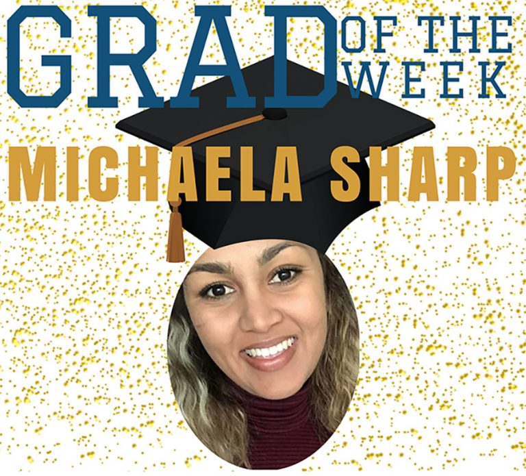 Michaela Sharp, Grad of the Week